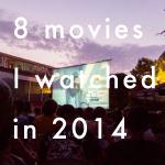 2014年に観た映画 8選